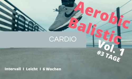 Aerobic Balistic – Vol. 1